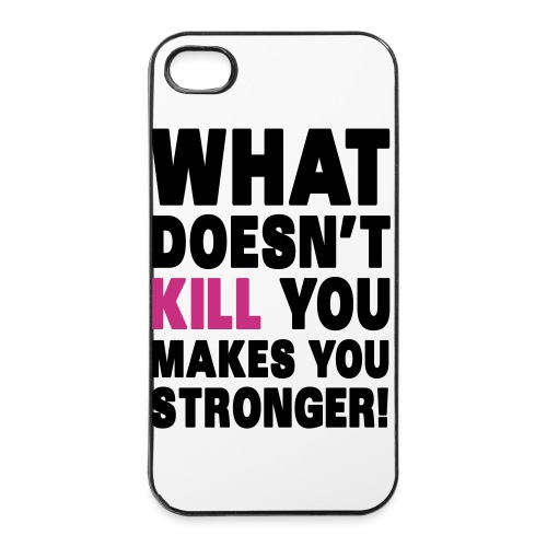 What doesn't kill you, iPhone 4/4s cover - iPhone 4/4s Hard Case
