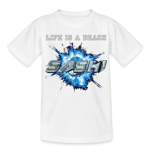SASH! - LIFE IS A BEACH (Kids) - Teenage T-shirt