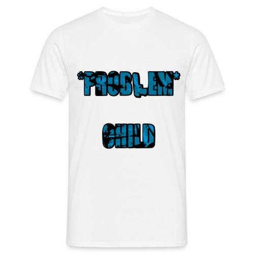 Problem Child - Mannen T-shirt