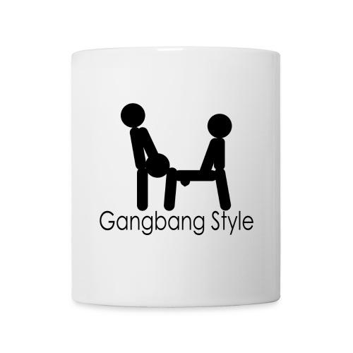 Gangbang Style Tasse - Tasse
