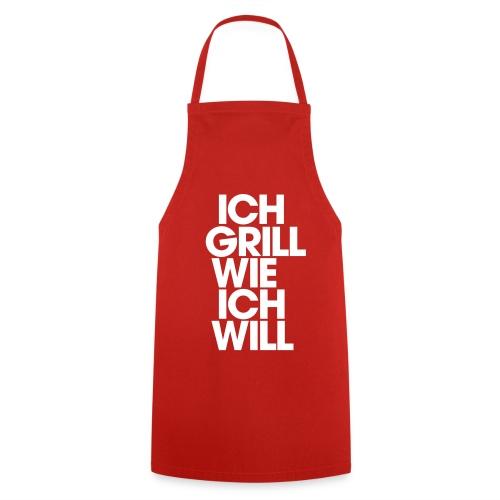Ich grill wie ich will - Kochschürze