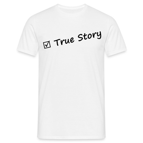 True_story - T-shirt Homme