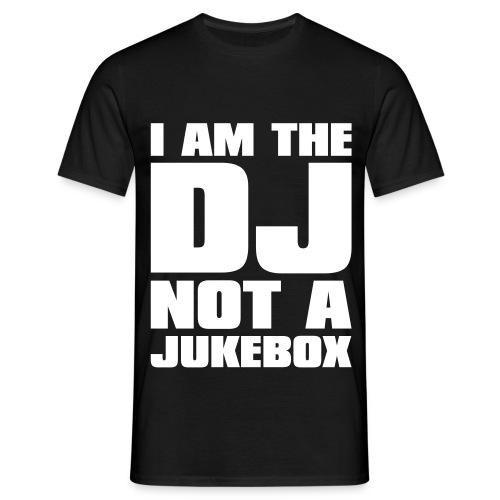 I am the dj not a jukebox t-shirt - Maglietta da uomo