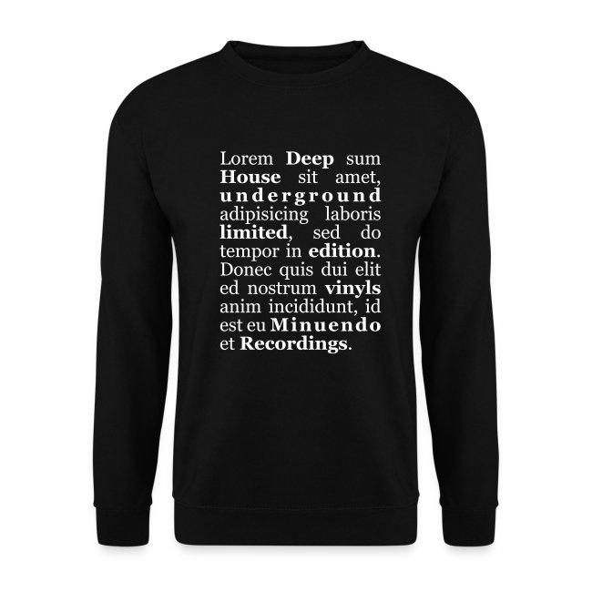 Lorem Deep sum House. white letters.sweatshirts without hood