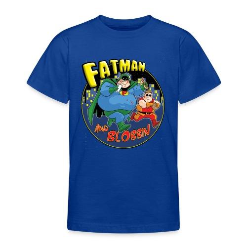 Fatman & Blobbin - Teenage T-Shirt