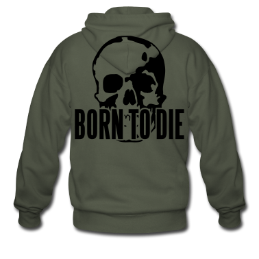 Born To Die Hoodies & Sweatshirts