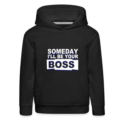 Someday-- hoodie (child) - Kids' Premium Hoodie