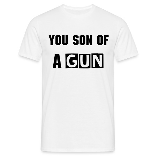Son of a Gun - White - Men's T-Shirt