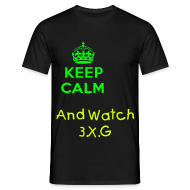 T-Shirts ~ Men's T-Shirt ~ Keep Calm And Watch 3.X.G