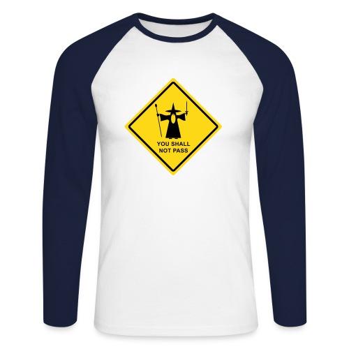 You Shall Not Pass warning sign - Men's Long Sleeve Baseball T-Shirt