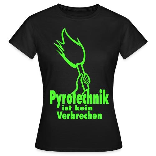 Pro Pyro T-Shirt Damen - Frauen T-Shirt