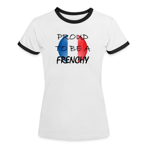 T-shirt Proud to be a Frenchy - T-shirt contrasté Femme