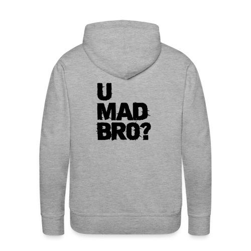 sweater trui met cool story bro en u mad bro - Mannen Premium hoodie