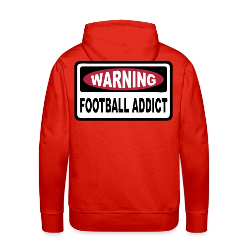warning football addict - Men's Premium Hoodie