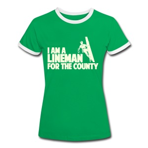 Lineman for the County - Women's Ringer T-Shirt