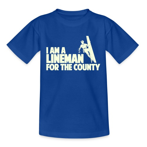 Lineman for the County - Teenage T-Shirt