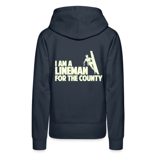 Lineman for the County - Women's Premium Hoodie