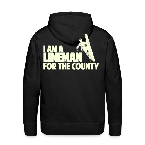 Lineman for the County - Men's Premium Hoodie