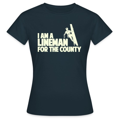 Lineman for the County - Women's T-Shirt