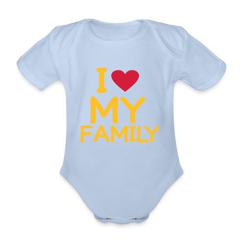I love my family  - Organic Short-sleeved Baby Bodysuit