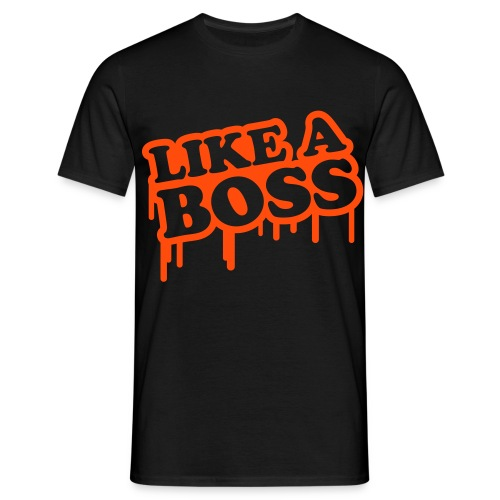 Like a Boss! Tee - Men's T-Shirt