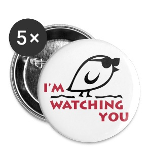 TWEETLERCOOLS - I'M WATCHING YOU - Buttons groß 56 mm