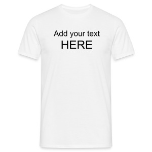 Blank [add your own text and color] - Men's T-Shirt