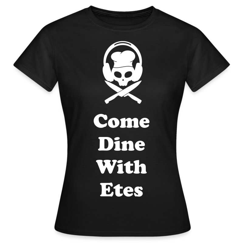 Come Dine With Etes Women's Top - Women's T-Shirt
