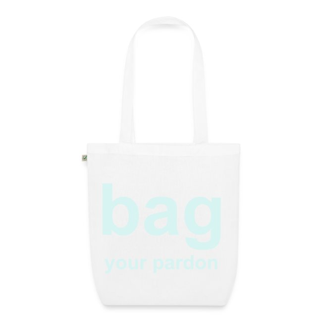 bag your pardon