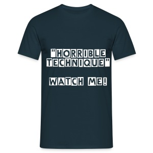 Horrible technique lad  - Men's T-Shirt