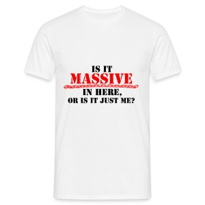 They should know by my presence - Men's T-Shirt