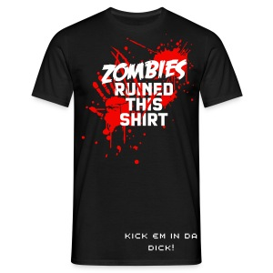 Men's T-Shirt - Zombies,apocalypse,blood,bsg,dead,death,dick,gaming,gaming zombie,kick,kill,online gaming,online zombie,pro gamer,risen,survive,the risen,troll,undead