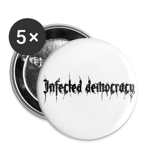 Infeted democracy BUTTONS 5er PACK - Buttons groß 56 mm