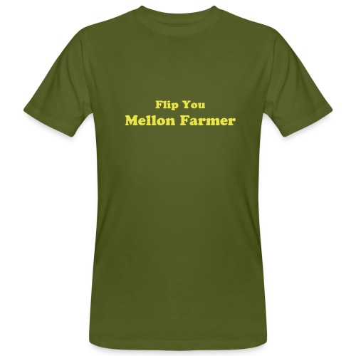 Flip You Mellon Farmer - Men's Organic T-Shirt