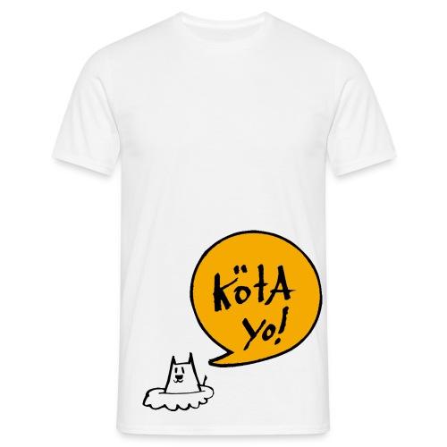 Köta YO! - Männer T-Shirt
