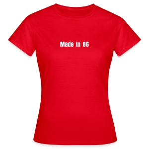 Made in 86 - T-shirt Femme