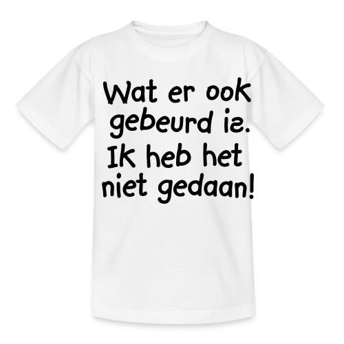 Heilig boontje. - Teenager T-shirt