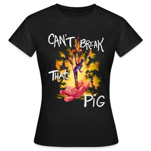 Cant Break That Pig (Women) - Women's T-Shirt