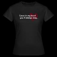 T-Shirts ~ Women's T-Shirt ~ Some dreams don't go away#2-w