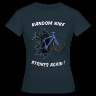 T-Shirts ~ Women's T-Shirt ~ Random Bike Strikes Again! (Women).