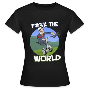 F#%K The World! (Women) - Women's T-Shirt