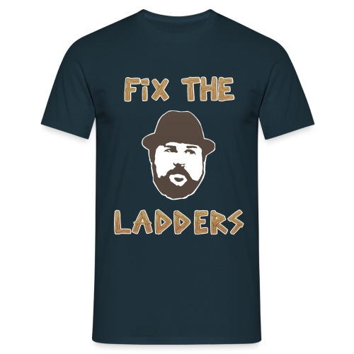 Fix The Ladders - Men's T-Shirt