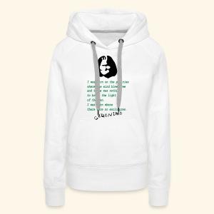 GERONIMO BIRTH QUOTES - Sweat-shirt à capuche Premium pour femmes