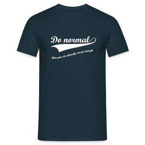 Do normal (heren) - Mannen T-shirt