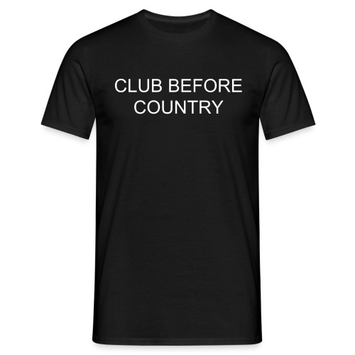 Club Before Country - Men's T-Shirt