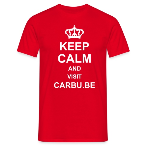 Keep Calm and Visit Carbu.be - T-shirt Homme