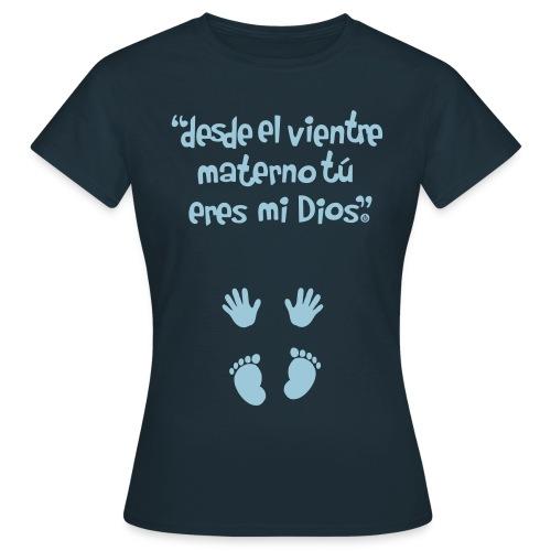Pro-Vida Mujer - Camiseta mujer
