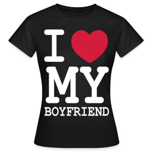 i love my boyfriend - Women's T-Shirt
