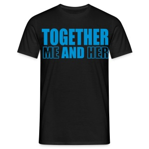 together_me_and_her - Men's T-Shirt