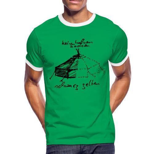 keine halben Sachen - Männer Kontrast-T-Shirt